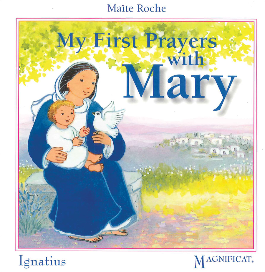 My First Prayers with Mary by Maite Roche